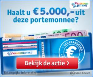 Bij Vriendenloterij win je direct € 15.- of € 5000.-cash