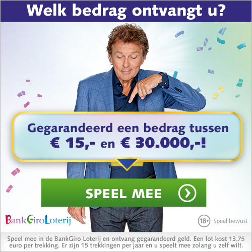 Meespelen in de Bank Giro Loterij en direct kans tot € 30000.-