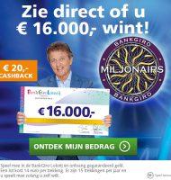 Meespelen in de Bank Giro Loterij en direct kans tot € 16000.-