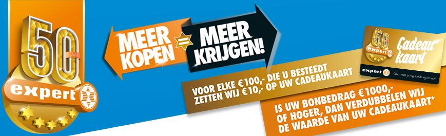 Expert bestaat 50 jaar! Nu Meer kopen = meer krijgen! Voor elke €100.- besteding ontvang je €10.- op je Expert 50 jaar cadeaukaart.